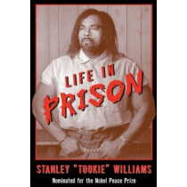 Life in Prison by Stanley Williams, 9781587170942