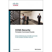 CCNA Security (210-260) Portable Command Guide by Bob Vachon, 9781587205750