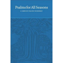 Psalms for All Seasons: A Complete Psalter for Worship by Martin Tel, 9781587433160