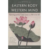 Eastern Body, Western Mind by Judith Anodea, 9781587612251