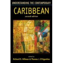 Understanding the Contemporary Caribbean by Richard S. Hillman, 9781588266637