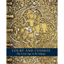 Court and Cosmos - The Great Age of the Seljuqs by A. C. S. Peacock, 9781588395894