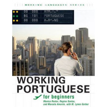 Working Portuguese for Beginners: , Student's Edition by Monica Rector, 9781589016385