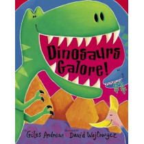 Dinosaurs Galore! by Giles Andreae, 9781589253995
