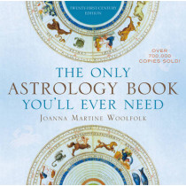 The Only Astrology Book You'll Ever Need by Joanna Martine Woolfolk, 9781589796539