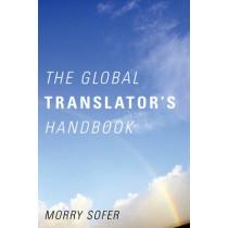 The Global Translator's Handbook by Morry Sofer, 9781589797598