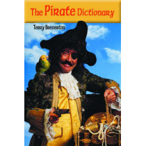 Pirate Dictionary, The by Terry Breverton, 9781589802438