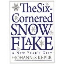 Six-Cornered Snowflake by Johannes Kepler, 9781589880535