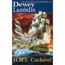 H.M.S. Cockerel by Dewey Lambdin, 9781590131312