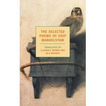 The Selected Poems of Osip Mandelstam by Osip Mandelstam, 9781590170915