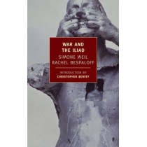 War And The Iliad by Simone Weil, 9781590171455