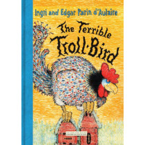The Terrible Troll-Bird by Ingri D'Aulaire, 9781590172520