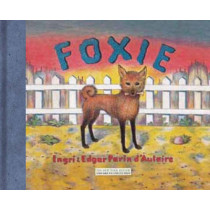 Foxie  The Singing Dog by Ingri D'Aulaire, 9781590172643
