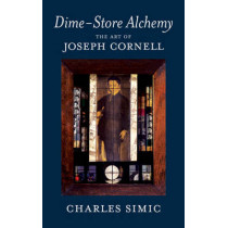 Dime-Store Alchemy by Charles Simic, 9781590174869