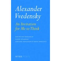 An Invitation For Me To Think by Alexander Vvedensky, 9781590176306