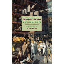Fighting For Life by S. Josephine Baker, 9781590177068