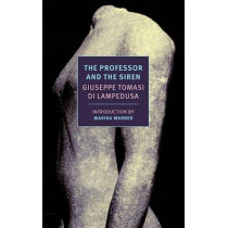 The Professor and the Siren by Giuseppe Tomasi Di Lampedusa, 9781590177198