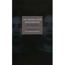 Last Words From Montmartre by Qiu Miaojin, 9781590177259
