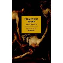 Prometheus Bound by Aeschylus, 9781590178607