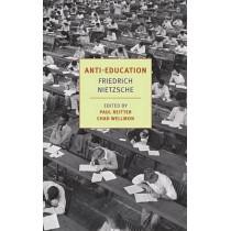 Anti-Education by Friedrich Nietzsche, 9781590178942