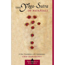 The Yoga-Sutra Of Patanjali by Chip Hartranft, 9781590300237
