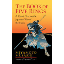The Book Of Five Rings by Miyamoto Musashi, 9781590302484