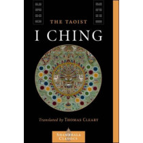 The Taoist I Ching by Liu I-ming, 9781590302606