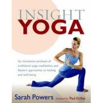 Insight Yoga by Sarah Powers, 9781590305980