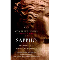 The Complete Poems Of Sappho by Willis Barnstone, 9781590306130