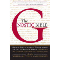 The Gnostic Bible by Willis Barnstone, 9781590306314