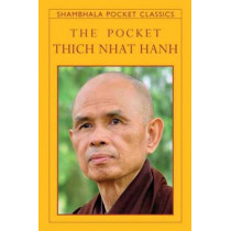 The Pocket Thich Nhat Hanh by Thich Nhat Hanh, 9781590309360