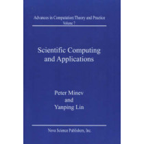 Scientific Computing & Applications by Peter Minev, 9781590330272