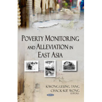 Poverty Monitoring & Alleviation in East Asia by Kwong-Leung Tang, 9781590338285