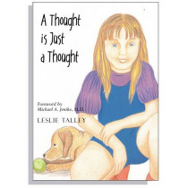 A Thought is Just a Thought by Leslie Talley, 9781590560655