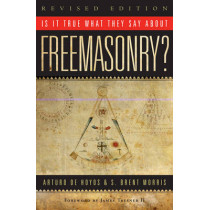Is it True What They Say About Freemasonry? by Arturo de Hoyos, 9781590771532