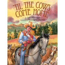 'Til the Cows Come Home by Jodi Icenoggle, 9781590788004