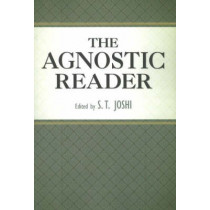Agnostic Reader by S. T. Joshi, 9781591025337