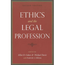 Ethics and the Legal Profession by Michael Davies, 9781591026211