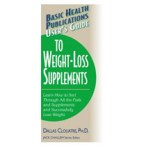 User'S Guide to Weight-Loss Supplements by Dallas Clouatre, 9781591200925