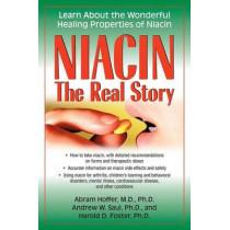 Niacin: Learn About the Wonderful Healing Properties of Niacin by Abram Hoffer, 9781591202752