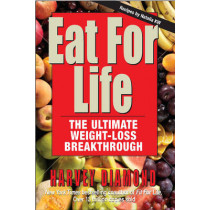 Eat for Life: The Ultimate Weight-Loss Breakthrough by Harvey Diamond, 9781591203056