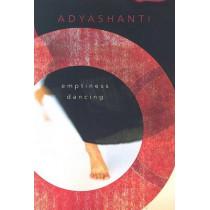 Emptiness Dancing by Adyashanti, 9781591794592