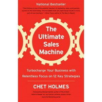 Ultimate Sales Machine by Chet Holmes, 9781591842156