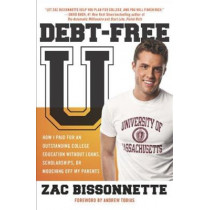 Debt-free U by Zac Bissonnette, 9781591842989