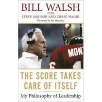 Score Takes Care Of Itself by Bill Walsh, 9781591843474