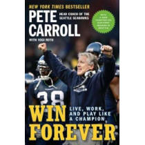 Win Forever by Pete Carroll, 9781591844167