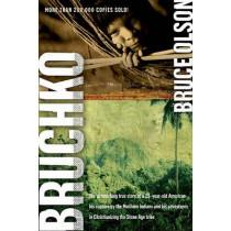 Bruchko by Bruce Olson, 9781591859932