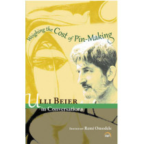Weighing The Cost Of Pin Making: Ulli Beier in Conversation by Remi Omodele, 9781592218608