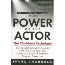 The Power of the Actor: The Chubbuck Technique by Ivana Chubbuck, 9781592401536