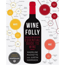 Wine Folly: The Essential Guide to Wine by Madeline Puckette, 9781592408993